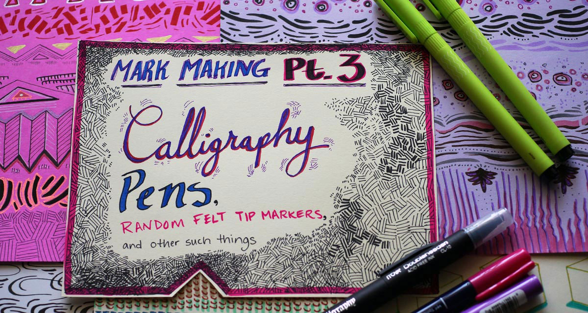 Marking Making Part 3 title card, with supplies and drawings arranged in flat lay photo