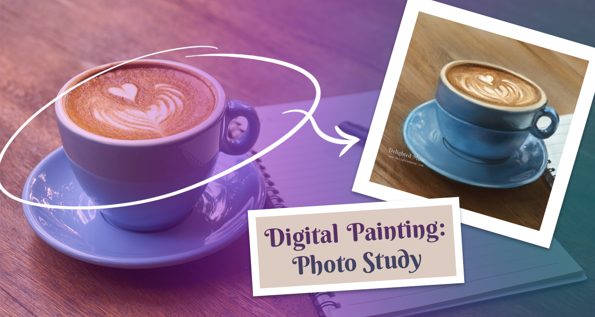 Featured image of coffee cup photo with digital painting collaged ontop and the words digital painting photo study