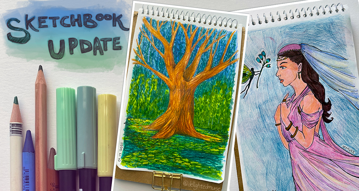 Featured image of two sketchbook pages, colored pencils, and brush pen marks, with the text Sketchbook Update